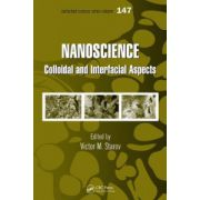 Nanoscience: Colloidal and Interfacial Aspects