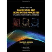 Combustion and Incineration Processes: Applications in Environmental Engineering