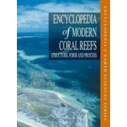 Encyclopedia of Modern Coral Reefs: Structure, Form and Process