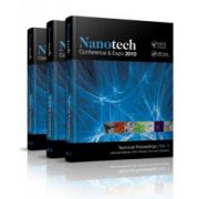 Nanotech 2010: Technical Proceedings of the 2010 NSTI Nanotechnology Conference and Expo (Volumes 1-3)