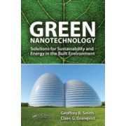 Green Nanotechnology: Solutions for Sustainability and Energy in the Built Environment