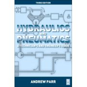 Hydraulics and Pneumatics, A technician's and engineer's guide
