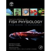 Encyclopedia of Fish Physiology: From Genome to Environment, 4-Volume Set