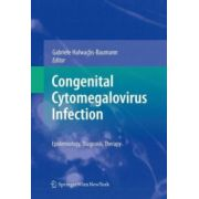 Congenital Cytomegalovirus Infection: Epidemiology, Diagnosis, Therapy