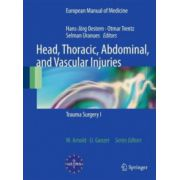Head, Thoracic, Abdominal, and Vascular Injuries: Trauma Surgery I