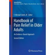 Handbook of Pain Relief in Older Adults: An Evidence-Based Approach