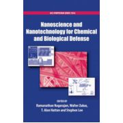 Nanoscience and Nanotechnology for Chemical and Biological Defense