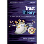Trust Theory: A Socio-Cognitive and Computational Model