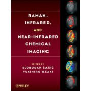 Raman, Infrared, and Near-Infrared Chemical Imaging