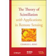 Theory of Scintillation with Applications in Remote Sensing