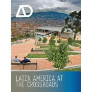 Latin America at the Crossroads: Architectural Design