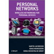 Personal Networks: Wireless Networking for Personal Devices