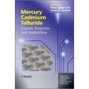 Mercury Cadmium Telluride: Growth, Properties and Applications