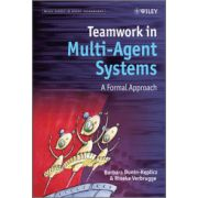 Teamwork in Multi-Agent Systems: A Formal Approach