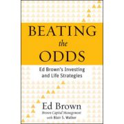 Beating the Odds: Ed Brown's Investing and Life Strategies