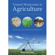 Treated Wastewater in Agriculture: Use and impacts on the soil environments and crops