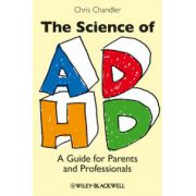 Science of ADHD: A Guide for Parents and Professionals