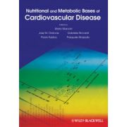 Nutritional and Metabolic Bases of Cardiovascular Disease