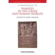 Companion to Families in the Greek and Roman Worlds