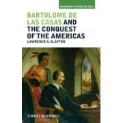 Bartolomé de las Casas and the Conquest of the Americas