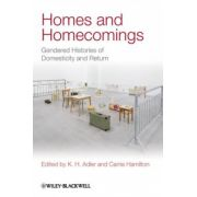 Homes and Homecomings: Gendered Histories of Domesticity and Return