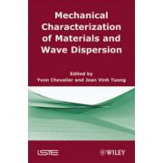 Mechanical Characterization of Materials and Wave Dispersion, Volume 2