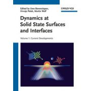 Dynamics at Solid State Surfaces and Interfaces: Volume 1: Current Developments
