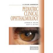 Pediatric Clinical Ophthalmology. A Color Handbook