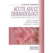 Acute Adult Dermatology: A Colour Handbook