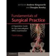 Fundamentals of Surgical Practice: A Preparation Guide for the Intercollegiate MRCS Examination