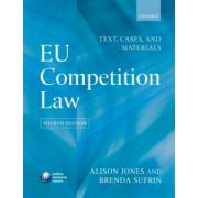 EU Competition Law. Text, Cases & Materials
