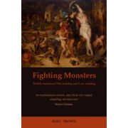 Fighting Monsters. British-American War-making and Law-making