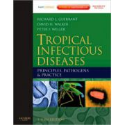 Tropical Infectious Diseases: Principles, Pathogens and Practice
