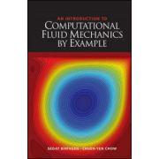 Computational Fluid Mechanics by Example