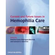 Current and Future Issues in Haemophilia Care