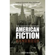Twentieth-Century American Fiction Handbook