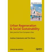 Urban Regeneration and Social Sustainability: Best Practice from European Cities