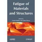 Fatigue of Materials and Structures