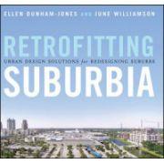Retrofitting Suburbia: Urban Design Solutions for Redesigning Suburbs
