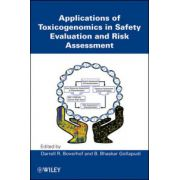 Applications of Toxicogenomics in Safety Evaluation and Risk Assessment