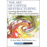Art of Capital Restructuring: Creating Shareholder Value through Mergers and Acquisitions