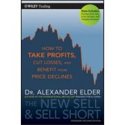 New Sell and Sell Short: How To Take Profits, Cut Losses, and Benefit From Price Declines