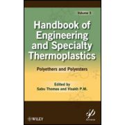 Handbook of Engineering and Speciality Thermoplastics: Volume 3: Polyethers and Polyesters