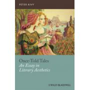 Once-Told Tales: An Essay in Literary Aesthetics