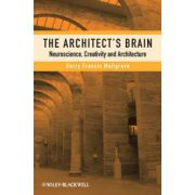 Architect's Brain: Neuroscience, Creativity, and Architecture