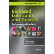 Biobased Lubricants and Greases: Technology and Products