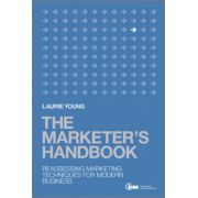 Marketer's Handbook: Reassessing Marketing Techniques for Modern Business