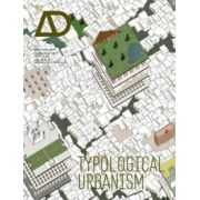 Typological Urbanism: Projective Cities : Architectural Design