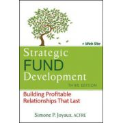 Strategic Fund Development: Building Profitable Relationships That Last, + WebSite