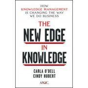 New Edge in Knowledge: How Knowledge Management Is Changing the Way We Do Business